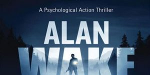 حداقل سیستم مورد نیاز برای اجرای بازی Alan Wake Remastered
